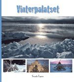 bokomslag Vinterpalatset : nybyggarliv på 80 grader Nord