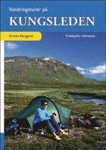 bokomslag Vandringsturer på Kungsleden : Kvikkjokk - Hemavan