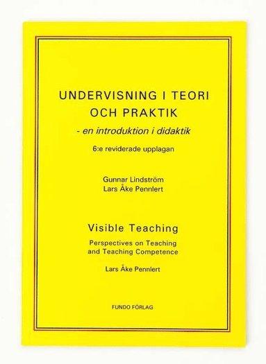bokomslag Undervisning i teori och praktik - en introduktion i didaktik