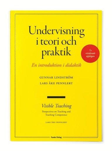 bokomslag Undervisning i teori och praktik - en introduktion i didaktik. 7:e upplagan