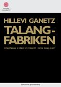 bokomslag Talangfabriken : iscensättningar av genus och sexualitet i svensk talang-reality