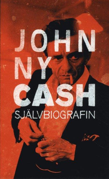 bokomslag Johnny Cash : självbiografin