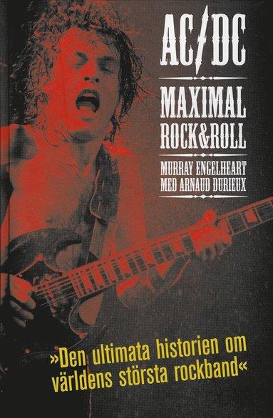 bokomslag AC/DC : Maximal Rock & Roll