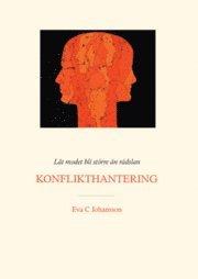 bokomslag Låt modet bli större än rädslan - Konflikthantering