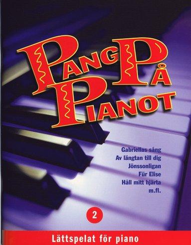 bokomslag Pang på pianot : lättspelat för piano