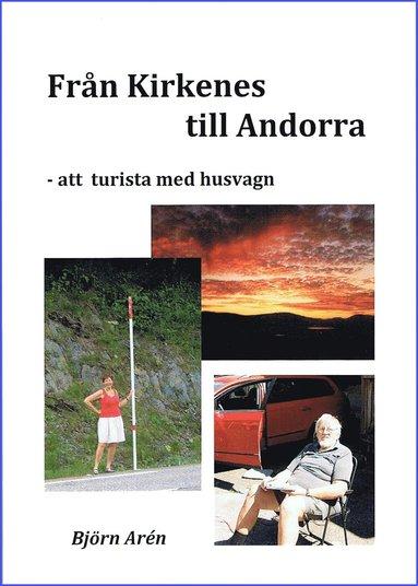 bokomslag Från Kirkenes till Andorra - att turista med husvagn