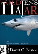 bokomslag Världens hajar. D. 1, Ordning jättehajar Lamniformes