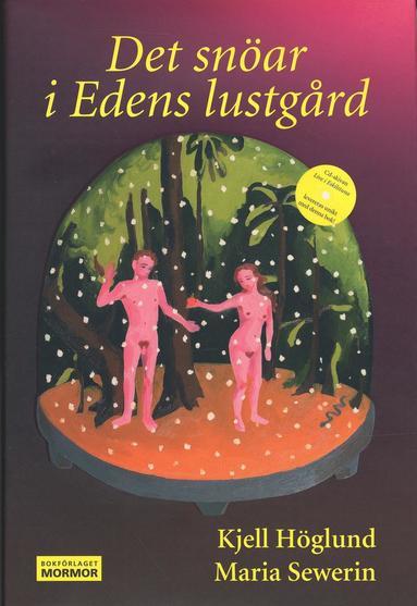 bokomslag Det snöar i Edens lustgård