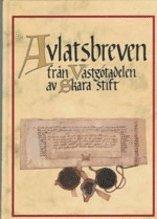 bokomslag Avlatsbreven från Västgötadelen av Skara stift