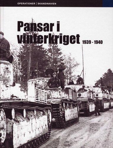 bokomslag Pansar i Vinterkriget : 1939-1940