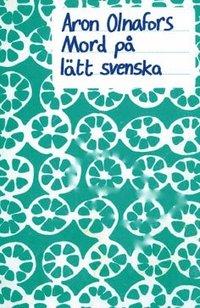 bokomslag Mord på lätt svenska