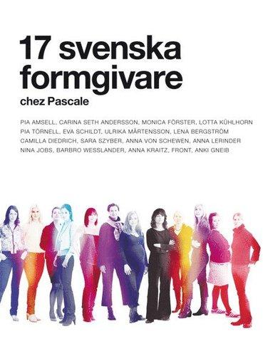 bokomslag 17 svenska formgivare : chez Pascale