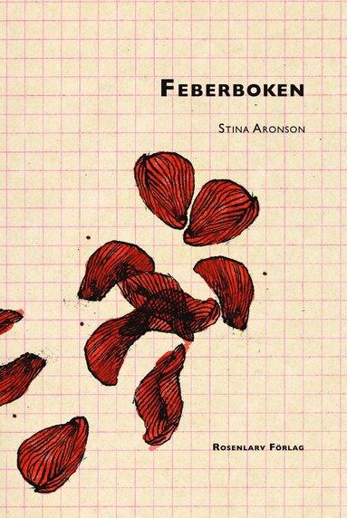 bokomslag Feberboken : stoffet till en roman