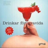 bokomslag Drinkar för gravida