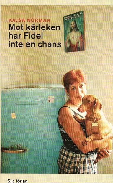 bokomslag Mot kärleken har Fidel inte en chans