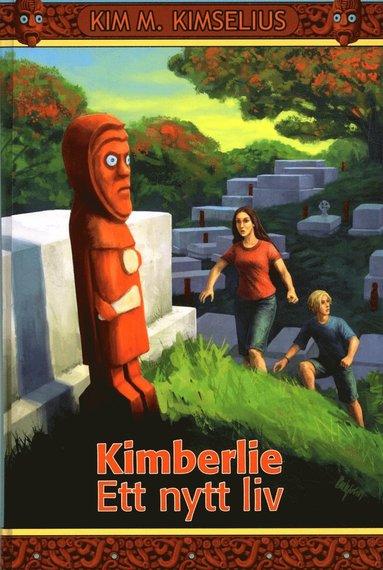 bokomslag Kimberlie : ett nytt liv