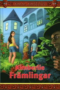 Kimberlie : främlingar