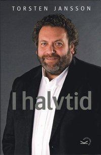 bokomslag Torsten Jansson - I halvtid