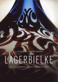 bokomslag Lagerbielke : Erika Lagerbielke och konstglaset