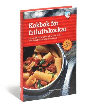 bokomslag Kokbok för friluftskockar : 125 genomtänkta recept och 54 smarta tips som förändrar din friluftsupplevelse