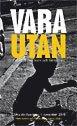 bokomslag Vara utan : en skrift om barn och fattigdom