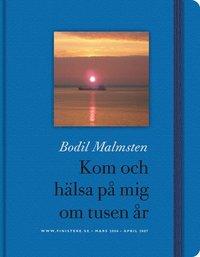 bokomslag Kom och hälsa på mig om tusen år