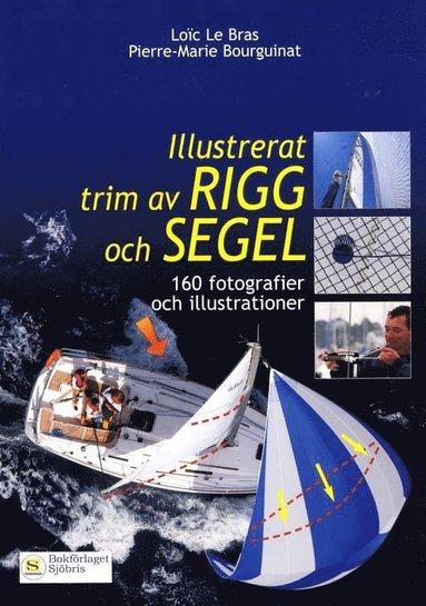 bokomslag Illustrerat trim av rigg och segel