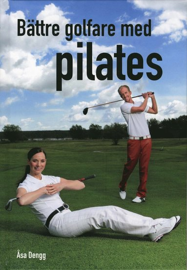 bokomslag Bättre golfare med pilates