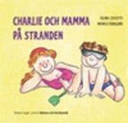 bokomslag Charlie och mamma på stranden