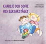 bokomslag Charlie och sofie och leksakståget