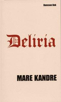 bokomslag Deliria
