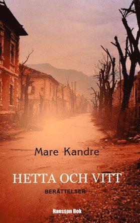 bokomslag Hetta och vitt