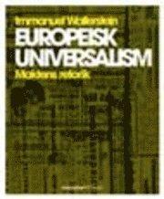 bokomslag Europeisk universalism : maktens retorik