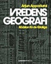 bokomslag Vredens geografi : rädslan för de fåtaliga