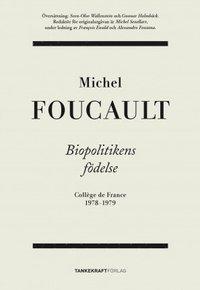 bokomslag Biopolitikens födelse: Collège de France 1978-1979