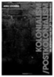 bokomslag Kolonialism/postkolonialism : en introduktion till ett forskningsfält
