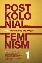 bokomslag Postkolonial feminism: En introduktion. Del I