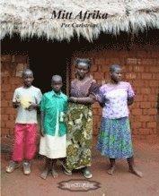 bokomslag Mitt Afrika