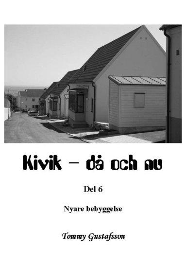 bokomslag Kivik - då och nu; Nyare bebyggelse