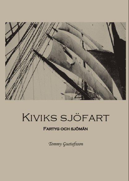 Kiviks sjöfart : fartyg och sjömän 1