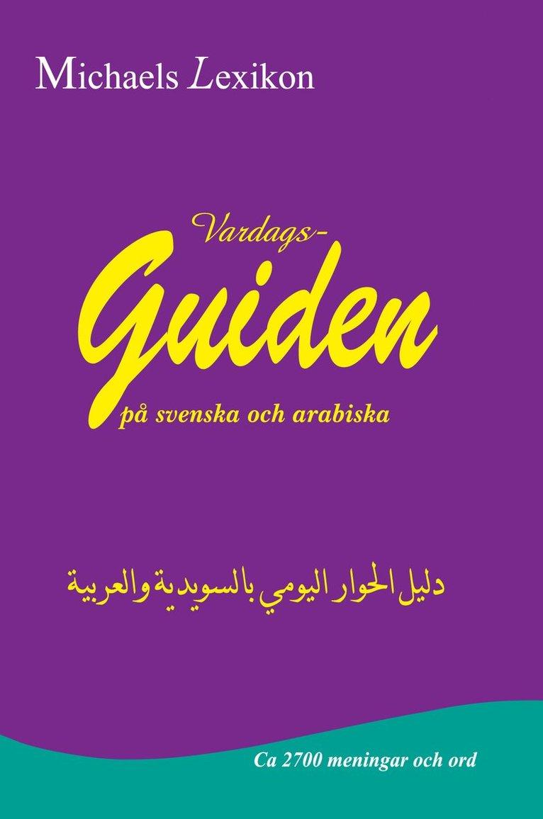 Vardagsguiden på svenska och arabiska 1
