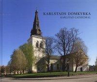 bokomslag Karlstads domkyrka = Karlstad Cathedral