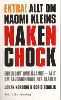 bokomslag Allt om Naomi Kleins Nakenchock