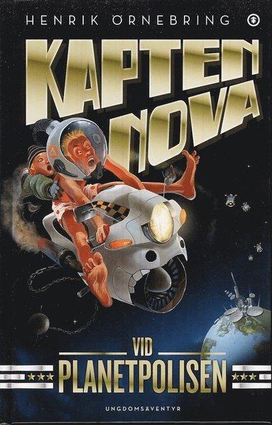 bokomslag Kapten Nova vid Planetpolisen