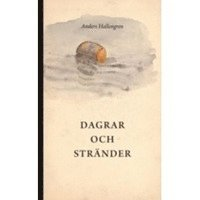 bokomslag Dagrar och stränder
