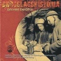 bokomslag Bergslagshistoria - arkiven berättar
