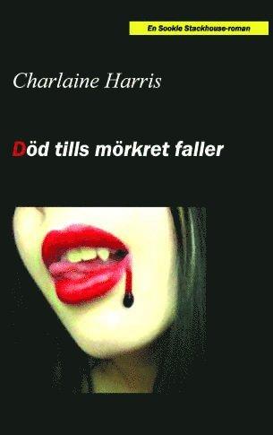 bokomslag Död tills mörkret faller