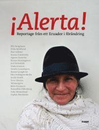 bokomslag Alerta - reportage från ett Ecuador i förändring