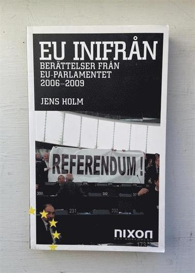 bokomslag EU inifrån : berättelser från EU-parlamentet 2006-2009