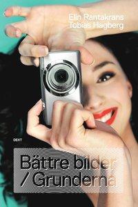bokomslag Bättre bilder / Grunderna